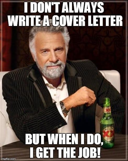 i dont always write a cover letter meme allen recruitment